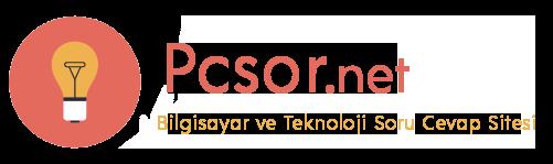 Pcsor - Bilgisayar ve Teknoloji Soru Cevap Sitesi